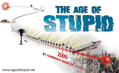 age of stupid review No one likes being preached to, and that doesn't bode well for any documentary that sets out to tackle climate change the latest attempt at this is a semi futuristic, semi-documentary film called the age of stupid it kicks off in 2055, on a flooded, damaged, inhospitable earth somewhere in the.