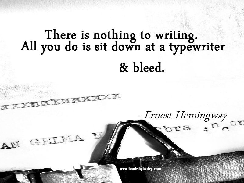 there-is-nothing-to-writing-ernest-hemingway