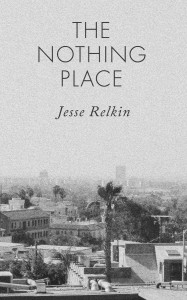 The Nothing Place - Relkin