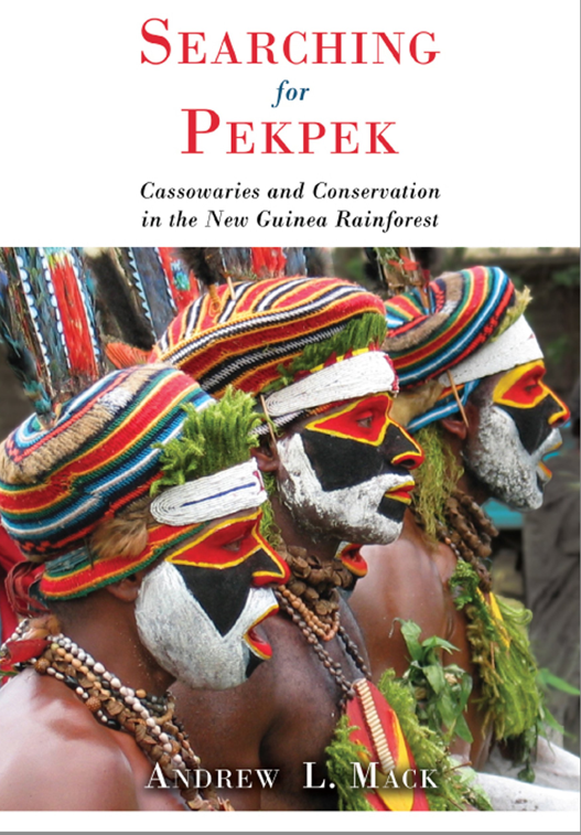 Searching for Pekpek: Cassowaries and Conservation in the New Guinea Rainforest