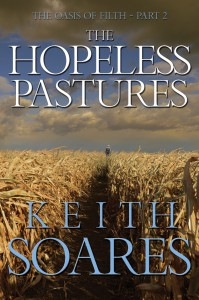 The Hopeless Pastures: The Oasis of Filth Part 2