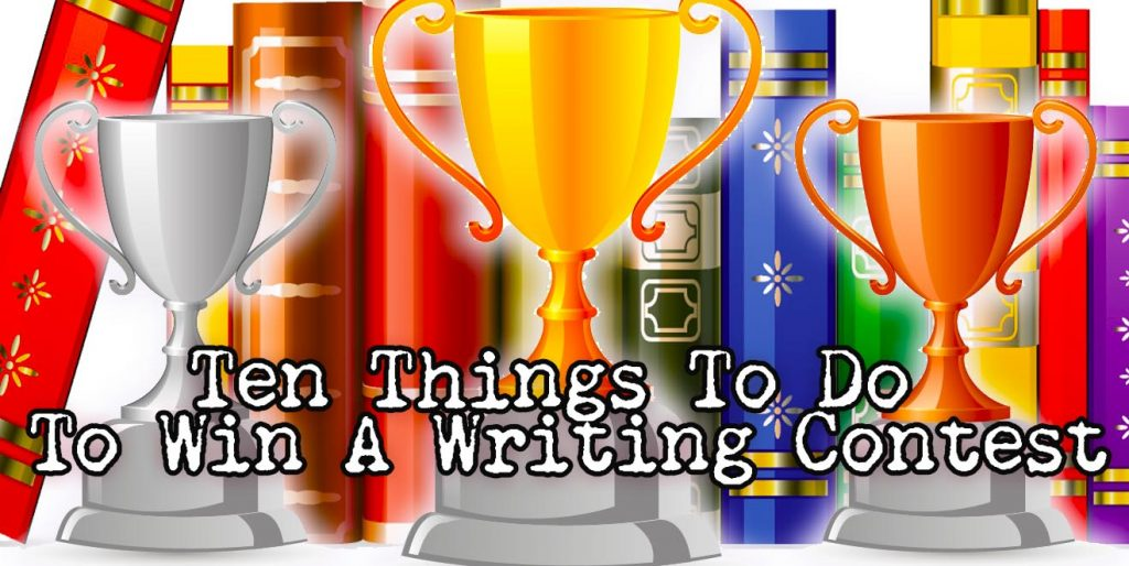 10 Things to Win a  Writing Contest
