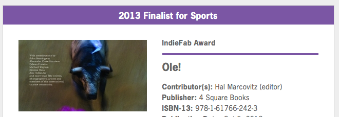 Finalist - ForeWord Reviews IndieFab Awards 2013 (Sports and Adventure) for Ole! (Contributor, editor)