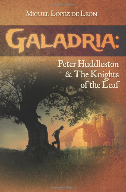 Galadria: Peter Huddleston and the Knights of the Leaf