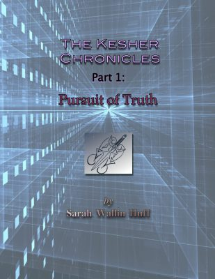 Pursuit of Truth (The Kesher Chronicles: Part 1)