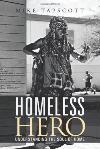Homeless Hero: Understanding the Soul of Home
