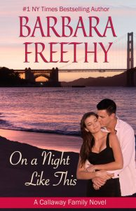 On A Night Like This (Callaways Book One) by Barbara Freethy