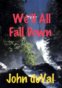 We'll All Fall Down Review