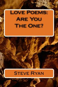 Love Poems: Are You The One? by Steve Ryan