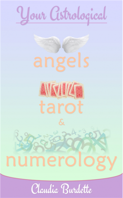 Your Astrological Angels, Tarot, and Numerology