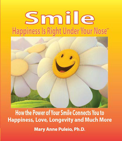 Smile: Happiness Is Right Under Your Nose!