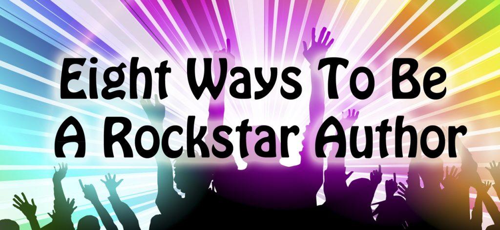 be a rockstar author