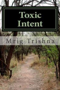 Toxic Intent