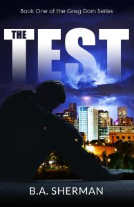 The Test (The Greg Dorn Series Book 1)