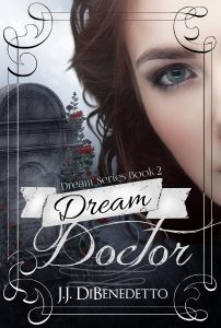 Dream Doctor by J. J. DiBenedetto
