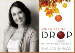 Author_Heidi_Siefkas_of_When_All_Balls_Drop