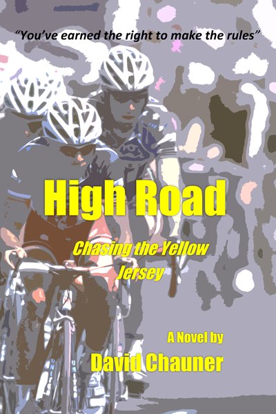 High Road: Chasing the Yellow Jersey
