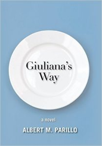Giuliana's Way by Albert M. Parillo