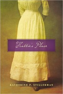 Hattie's Place by Katherine Stillerman