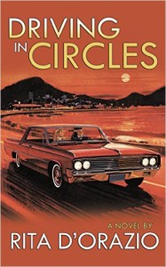 Driving in Circles by Rita D'Orazio