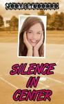 Silence in Center by Jody Studdard