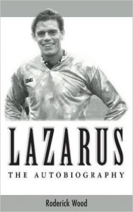 Review: Lazarus by Roderick Wood