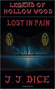 Lost in Pain by J. J. Dice