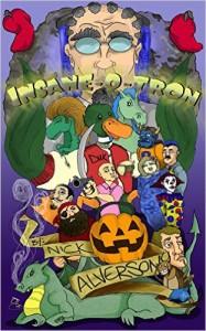 Insane-O-Tron by Nick Alverson