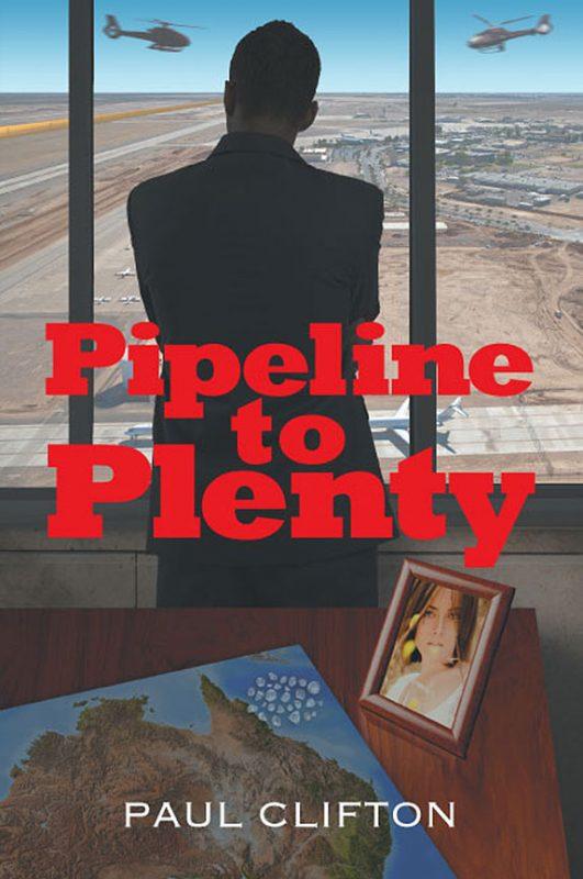 Pipeline to Plenty