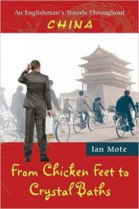 From Chicken Feet To Crystal Baths by Ian Mote