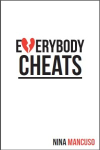 Everybody Cheats by Nina Mancuso