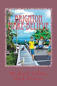 Brighton Make-Believe by Michael Salita