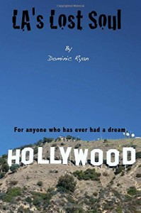 Review: L.A.'s Lost Soul by Dominic Ryan