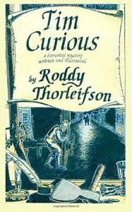 Tim Curious by Roddy Thorleifson