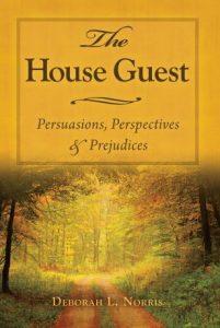 The House Guest by Deborah L. Norris