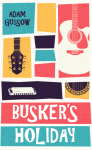 Buskers Holiday