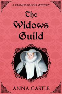 The Widows Guild by Anna Castle