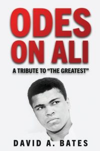 Odes on Ali by David  A. Bates