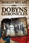 Dobyns Chronicles by Shirley Maclain