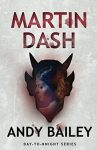 Martin Dash by Andy Bailey