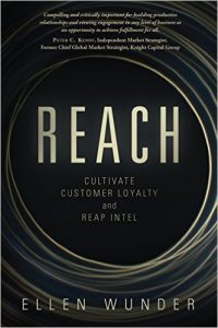 Reach: Cultivate Customer Loyalty and Reap Intel