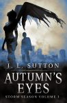 Autumn's Eyes by J.L. Sutton