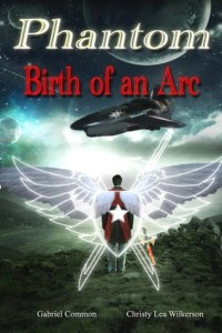Phantom: Birth of an Arc