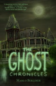 The Ghost Chronicles by Marlo Berliner