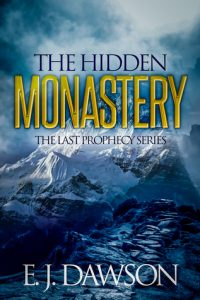 The Hidden Monastery by E. J. Dawson