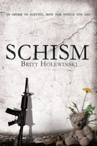 Schism by Britt Holewinski