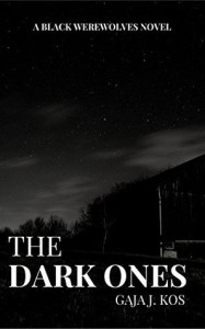 The Dark Ones by Gaja J. Kos
