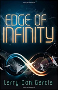 Edge of Infinity by Larry Don Garcia