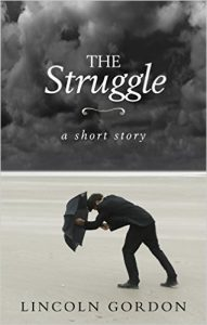 The Struggle by Lincoln Gordon