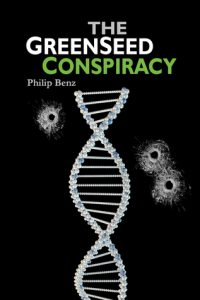 The GreenSeed Conspiracy by Philip Benz